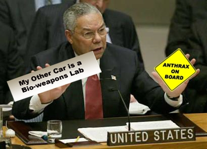 "Powell holding ""My Other Car is a Bio-weapons Lab"" bumpesticker"